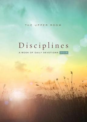 The Upper Room Disciplines 2019 by Erin Palmer