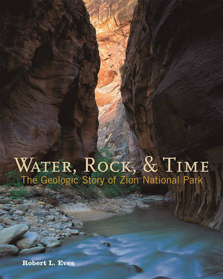 Water, Rock, & Time book
