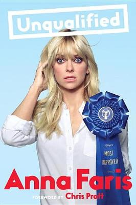 Unqualified by Anna Faris