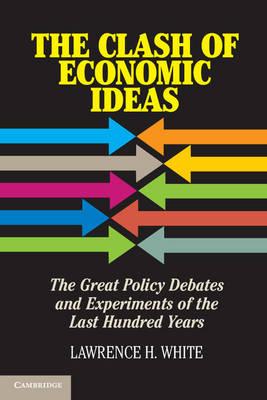 Clash of Economic Ideas book
