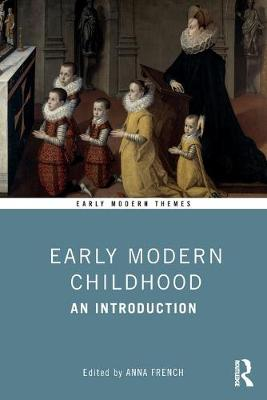 Early Modern Childhood: An Introduction book