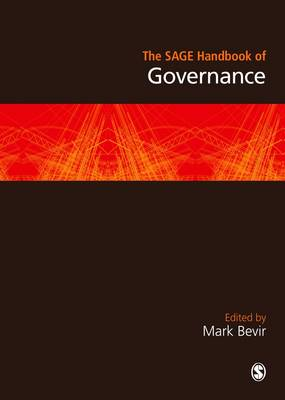 The SAGE Handbook of Governance by Mark Bevir