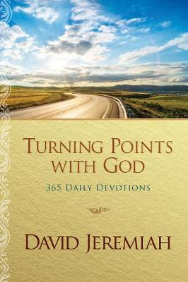 Turning Points with God by Dr David Jeremiah