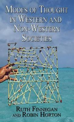Modes of Thought in Western and Non-Western Societies by Ruth Finnegan