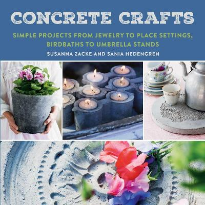 Concrete Crafts by Susanna Zacke