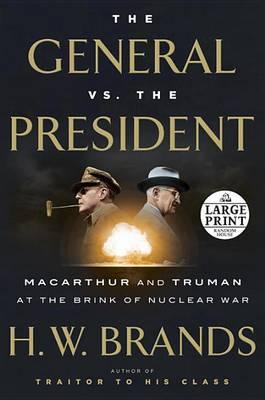 General vs. the President book