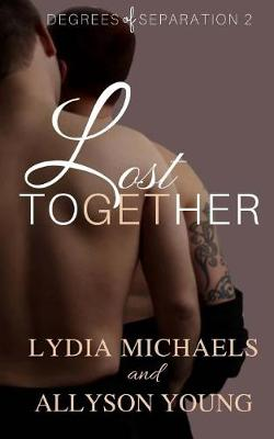 Lost Together by Lydia Michaels