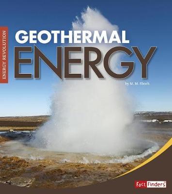 Geothermal Energy by M. M. Eboch