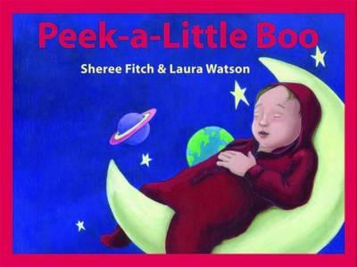 Peek a Little Boo by Sheree Fitch