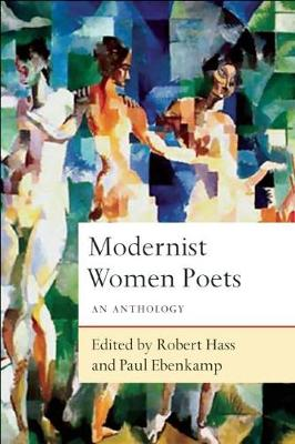 Modernist Women Poets by Robert Hass