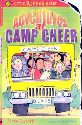 Adventures at Camp Cheer by Alison Reynolds