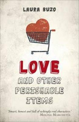 Love and Other Perishable Items book