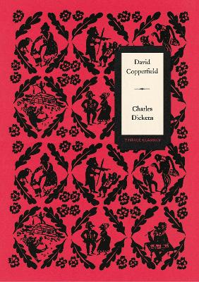 David Copperfield (Vintage Classics Dickens Series) by Charles Dickens