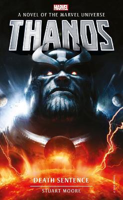 Marvel novels - Thanos: Death Sentence by Stuart Moore