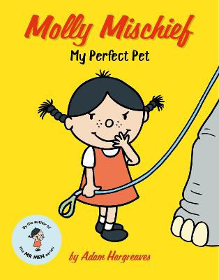 Molly Mischief: My Perfect Pet book