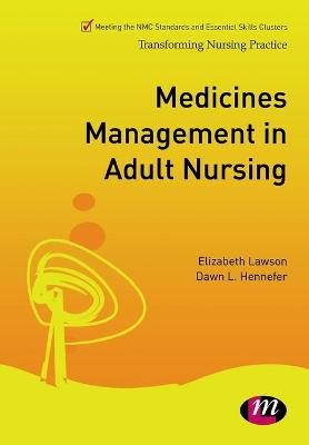 Medicines Management in Adult Nursing by Liz Lawson