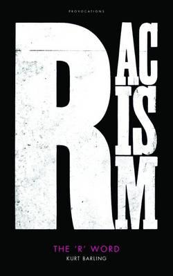 The 'R' Word by Kurt Barling