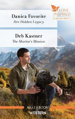 Her Hidden Legacy/The Marine's Mission by Deb Kastner