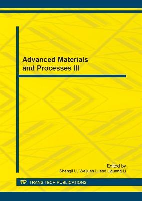 Advanced Materials and Processes III by Sheng Li Li