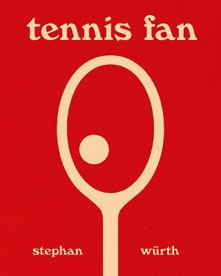 Stephan Wurth: Tennis Fan by Stephan Wurth