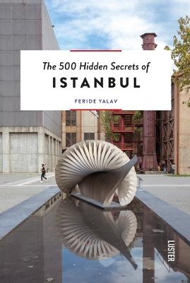 The 500 Hidden Secrets of Istanbul book