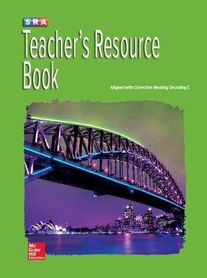 Corrective Reading Decoding Level C, Teacher Resource Book book