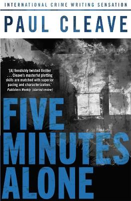 Five Minutes Alone by Paul Cleave
