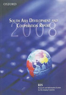 South Asia Development and Cooperation Report 2008 book