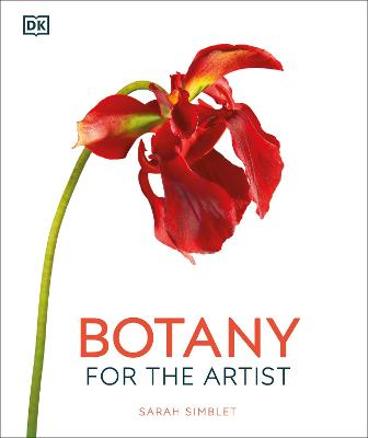 Botany for the Artist by Sarah Simblet