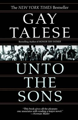 Unto the Sons by Professor Gay Talese