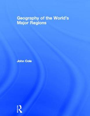Geography of the World's Major Regions book