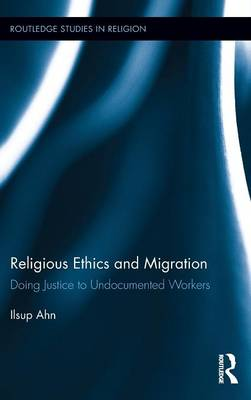 Religious Ethics and Migration book