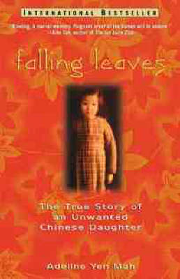Falling: The True Story of an Unwanted Chinese Daughter by Adeline Yen Mah