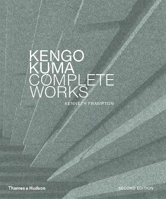 Kengo Kuma by Kenneth Frampton
