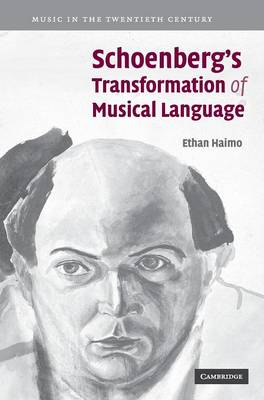 Schoenberg's Transformation of Musical Language book