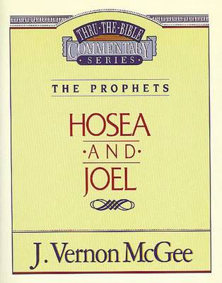 Hosea / Joel by Dr J Vernon McGee