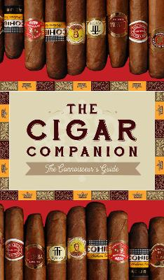 The Cigar Companion: The Connoisseur's Guide by Anwer Bati