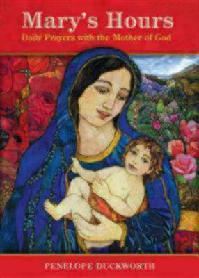Mary's Hours by Penelope Duckworth