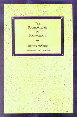 Foundations of Knowledge by Timothy McGrew