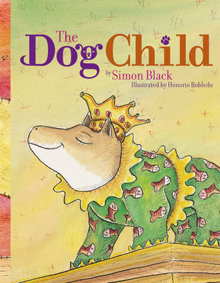 The Dog Child by Simon Black