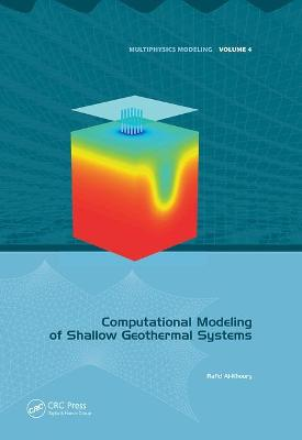 Computational Modeling of Shallow Geothermal Systems by Rafid Al-Khoury
