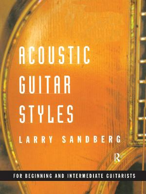 Acoustic Guitar Styles by Larry Sandberg