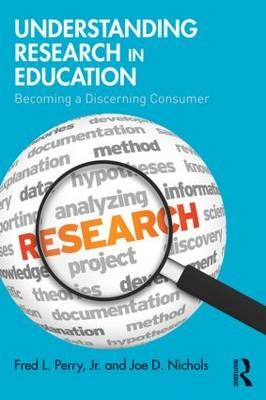 Understanding Research in Education by Fred L. Perry Jr.