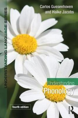 Understanding Phonology by Carlos Gussenhoven