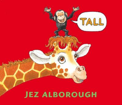Tall by Jez Alborough