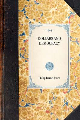 Dollars and Democracy by Philip Burne-Jones