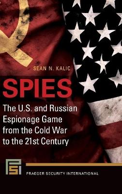 Spies by Sean N. Kalic