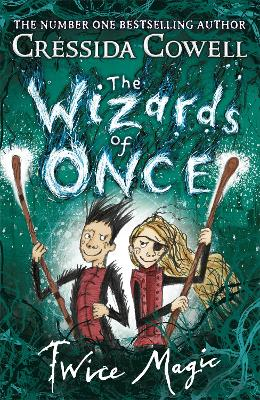 Wizards of Once: Twice Magic book