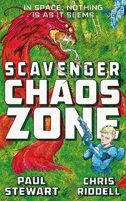 Scavenger: Chaos Zone by Paul Stewart