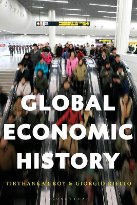 Global Economic History by Tirthankar Roy